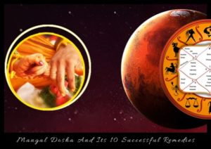 Mangal Dosha And Its 10 Successful Remedies